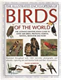 The Illustrated Encyclopedia of Birds of the World (0681103884) by David Alderton