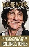 echange, troc Ronnie Wood - Ronnie Wood : Autobiographie
