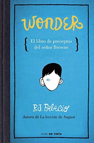 Wonder, El Libro De Preceptos Señor Brow (NUBE DE TINTA)