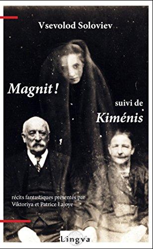 magnit-suivi-de-kimenis-french-edition