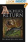 The Archer's Return: Medieval story i...