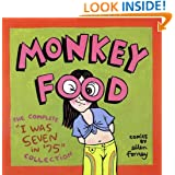 "Monkey Food: The Complete ""I Was Seven in '75"" Collection"