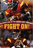 Fight On! - An Inside Look At The 2005 USC Trojans