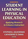 img - for Student Learning in Physical Education - 2nd: Applying Research to Enhance Instruction book / textbook / text book