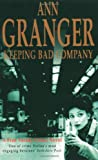 Ann Granger Keeping Bad Company (Fran Varady)