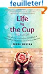 Life by the Cup: Ingredients for a Pu...