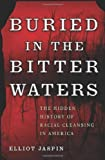 img - for Buried in the Bitter Waters: The Hidden History of Racial Cleansing in America by Elliot Jaspin (2007) Hardcover book / textbook / text book
