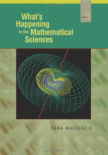 What's Happening in the Mathematical Sciences, Volume 8 (What's Happening in the Mathermatical Sciences)