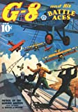 G-8 and His Battle Aces #41 (1597984183) by Hogan, Robert J.