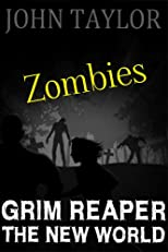 Grim Reaper The New World (The New World, Book 3)