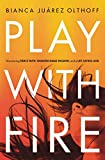 img - for Play with Fire: Discovering Fierce Faith, Unquenchable Passion, and a Life-Giving God book / textbook / text book