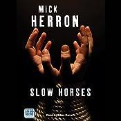 Slow Horses | Mick Herron
