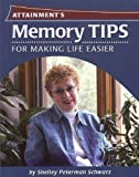 Memory Tips for Making Life Easier (Memory Improvement Thinking Te)