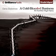 A Cold-Blooded Business: A Kate Shugak Novel, Book 4 Audiobook by Dana Stabenow Narrated by Marguerite Gavin