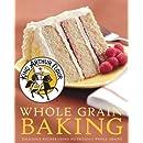 King Arthur Flour Whole Grain Baking: Delicious Recipes Using Nutritious Whole Grains (King Arthur Flour Cookbooks)