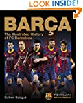 Bar�a: The Illustrated History of FC...