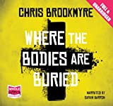 Chris Brookmyre Where the Bodies are Buried (Unabridged Audiobook)