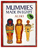 Mummies Made in Egypt (0370303229) by Aliki