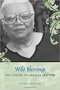 poetry in literary studies Download and read wild blessings the poetry of lucille clifton southern literary studies wild blessings the poetry of lucille clifton southern literary studies.