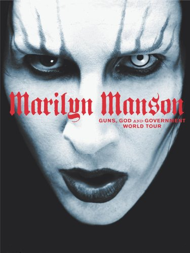 Marilyn Manson - Guns, God, & Government