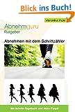 Abnehmen mit dem Schrittz�hler: Schritt f�r Schritt zur Wunschfigur (Abnehmguru 3)