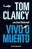 Vivo o muerto (Spanish Edition)
