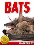 Bats! An Educational Childrens eBook About Earths Most Misunderstood Creatures with Videos