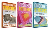 "(3 BOOK BUNDLE) ""Learn How to Crochet Quick And Easy"" & ""Crochet Patterns For Beginners"" & ""Crochet Stitches For Beginners"""