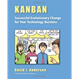 "Kanban: Successful Evolutionary Change for Your Technology Businessvon ""David J. Anderson"""