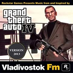 Grand Theft Auto IV: Vladivostok FM (Version 2013)