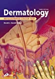 img - for Dermatology: An Illustrated Colour Text by David Gawkrodger MD FRCP FRCPE Professor (2002-10-11) book / textbook / text book