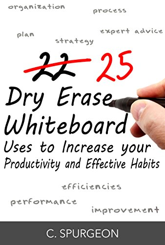 25 Dry Erase Whiteboard Uses to Increase your Productivity and Effective Habits PDF