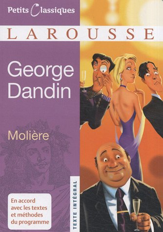 George Dandin (Petits Classiques) (French Edition)