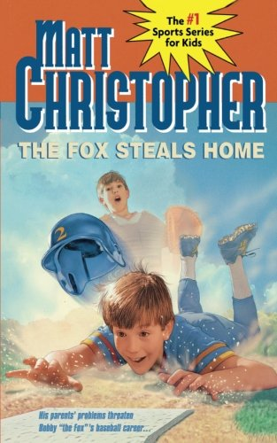 The Fox Steals Home (Matt Christopher Sports Classics) [Christopher, Matt] (Tapa Blanda)