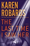 The Last Time I Saw Her: A Novel (Dr....