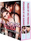 ALL HOLES FILLED: A Taboo Menage Bundle Box Set Collection