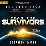 Fear the Survivors: The Fear Saga, Book 2 (audio edition)