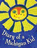 Diary of a Michigan Kid (State Journal) (1585365238) by Moore, Cyd