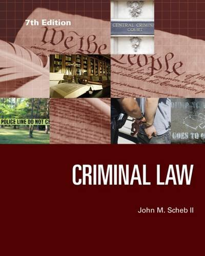 Criminal Law, by II  John M. Scheb