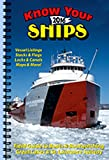 img - for Improved New Spiral Edition - Know Your Ships 2016: Field Guide to Boats & Boatwatching - Great Lakes / St. Lawrence Seaway (2016-03-21) book / textbook / text book