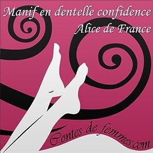 Manif en dentelle confidence (Contes de Femmes) | Livre audio