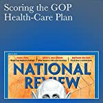 Scoring the GOP Health-Care Plan | Yuval Levin