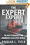 The Expert Expert: The Path to Prospe...