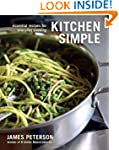 Kitchen Simple: Essential Recipes for...