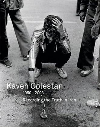 Kaveh Golestan: Recording the Truth in Iran 1950-2003