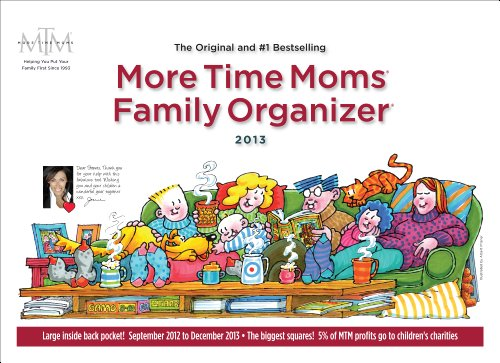 More Time Moms Family Organizer 2013 Deluxe Wall Calendar