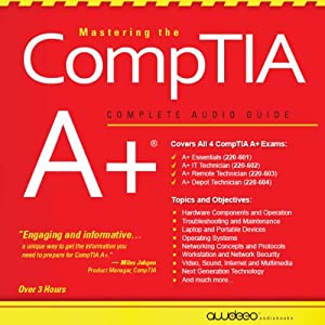 Mastering the CompTIA A+ Audiobook