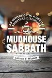 Mudhouse Sabbath: An Invitation to a Life of Spiritual Discipline - Study Edition