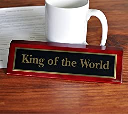 King of the World Desk Plate | 2 x 8 Desk Plate