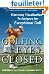 Golfing with Your Eyes Closed: Master...